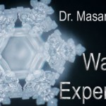 Thoughts Create Reality — Dr. Masaru Emoto's Scientific Experiments