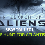 In Search of Aliens S01 E01 - The Hunt for Atlantis
