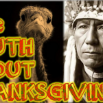 Celebrating Genocide With Genocide — The Truth About Thanksgiving