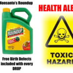 Newly Unsealed Documents Reveal EPA & Monsanto Always Knew Round-Up Was Deadly Toxic