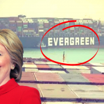 Hillary Clinton Child Sex-Trafficking Linked To Evergreen Container Sip